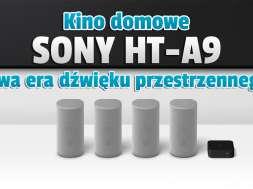 Sony HT-A9 zestaw kina domowego głośniki 2021 okładka