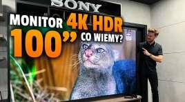 Widzieliśmy na żywo 100-calowy monitor profesjonalny Sony BRAVIA 4K HDR, który może działać jak klasyczny telewizor. Kosztuje ułamek 98 cali z 2019 roku!