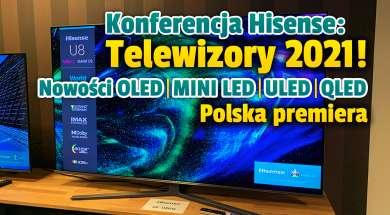 hisense konferencja telewizory 2021 okładka