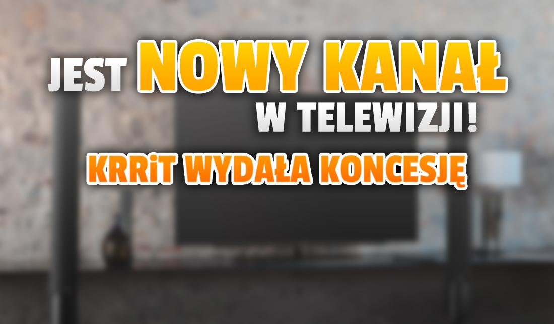 Nowy kanał w polskiej telewizji może nadal nadawać! KRRiT bez problemu przyznało koncesję. Będą kontrowersje? Gdzie oglądać?