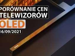 porównanie cen tv OLED 16 09 2021 okładka