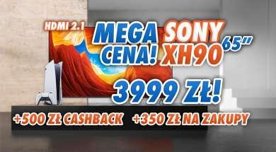 sony xh90 65 cali promocja media markt wrzesień 2021 cashback okładka