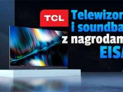 tcl telewizory mini led qled nagrody eisa 2021 2022 okładka