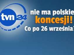 tvn24 bez polskiej koncesji co dalej okładka
