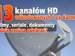 13 kanałów HD za darmo FTA z satelity jak odebrać okładka
