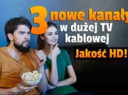 3 nowe kanały w telewizji kablowej Chopin HD okładka