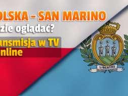 Polska San Marino mecz gdzie oglądać transmisja TVP okładka