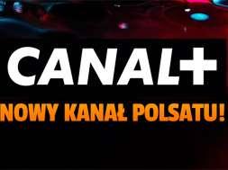 cana+ telewizja nowy kanał polsat games październik 2021 okładka
