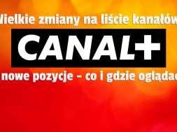 canal+ zmiany na liście kanałów październik 2021 okładka