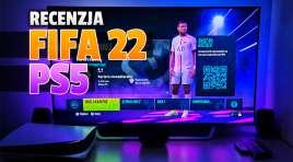 FIFA 22 na PlayStation 5, czyli pierwszy prawdziwy next-gen z tej serii! Krok w dobrą stronę? To najlepsza odsłona od wielu lat!