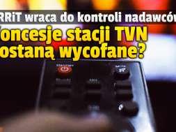 krrit koncesje kontrola TVN kanały okładka