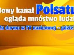 nowy kanał polsat wydarzenia24 za darmo w tv naziemnej oglądalność okładka