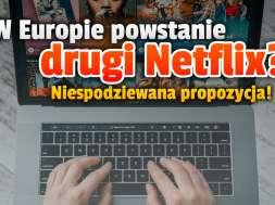 nowy netflix w europie własny serwis okładka