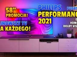 philips performance PUS8506 2021 telewizor 4K 58 cali promocja RTV Euro AGD październik 2021 okładka