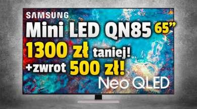 samsung-neo-qled-mini-led-qn85-65-cali-telewizor-promocja-media-expert-okładka-październik-2021