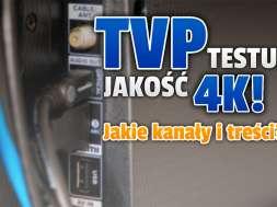 tvp 4k testy telewizja okładka