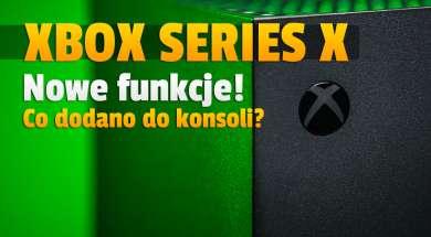 xbox series x nowe funkcje interfejs 4k tryb nocny okładka