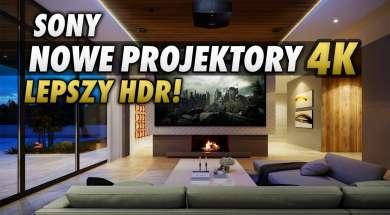 Sony nowe projektory 2021 4K okładka