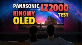 Telewizor Panasonic OLED JZ2000   TEST   Król referencyjnej jakości obrazu powraca!