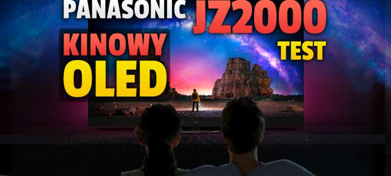 panasonic jz2000 telewizor oled 2021 test okładka